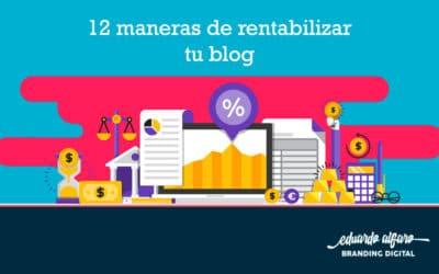 12 formas de rentabilizar tu blog